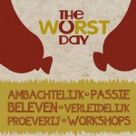 The Worst Day Almelo